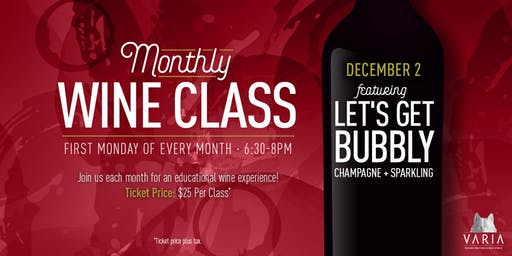 Let's Get Bubbly -  Wine Workshop