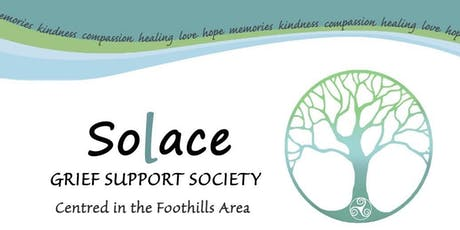 """Solace Grief Support Society - """"Is There a """"Right"""" Way to Grieve?"""" tickets"""