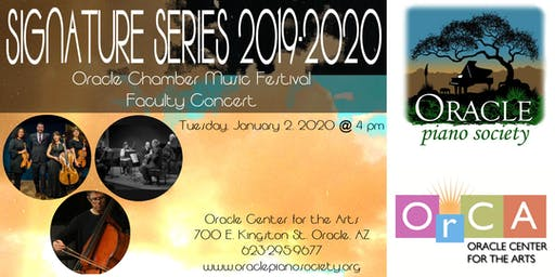 Signature Series: Faculty Concert. Oracle Chamber Music Festival