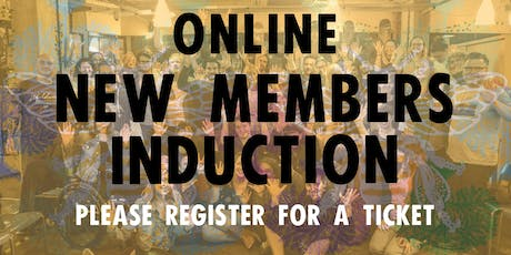 New Members Induction (Online Edition) tickets