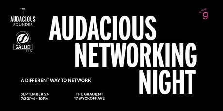 Audacious Networking Night tickets