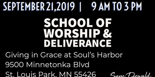 School of Worship & Deliverance
