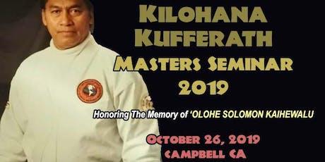 Kilohana Kufferath Masters Seminar 2019 tickets