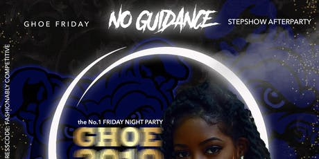GHOE Step-Show Afterparty | NO GUIDANCE | tickets