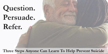 Question. Persuade. Refer. (Q.P.R.) Suicide Prevention Training tickets