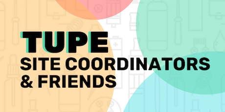 TUPE Site Coordinator Training tickets