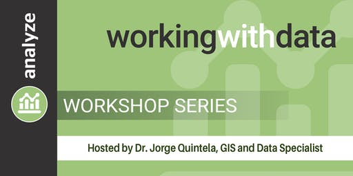 Working with Data Workshop Series