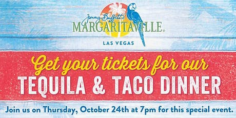Tequila and Taco Dinner tickets
