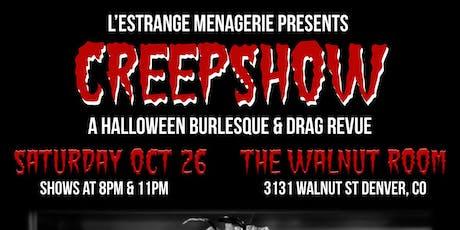CreepShow: A Halloween Burlesque & Drag Revue tickets