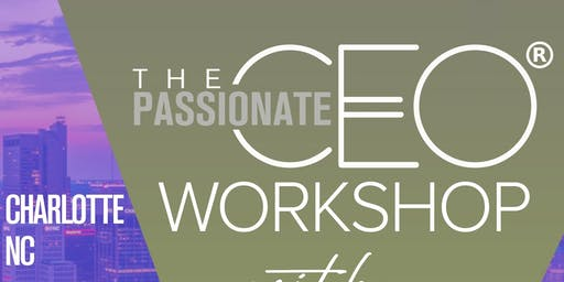 The Passionate CEO® Presents Confident Driven Workshop