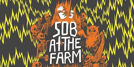 SOB At the Farm tickets