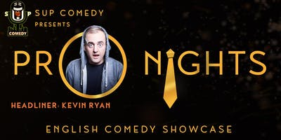 SUP Comedy's 'Pro Nights' (Kevin Ryan from US)