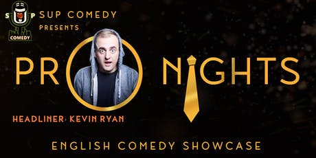 SUP Comedy's 'Pro Nights' (Kevin Ryan from US) tickets