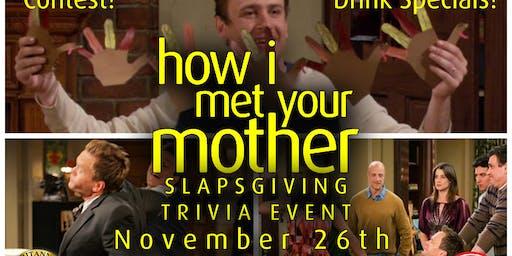 How I Met Your Mother Slapsgiving Trivia Event!