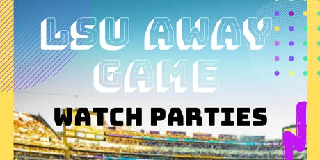 LSU Away Game Watch Party  tickets