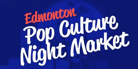 Pop Culture Night Market tickets