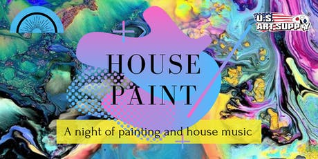 House Paint: A night of painting and house music tickets