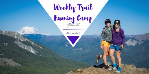 Girls with Grit || MADE Weekly Trail Running Camp with S
