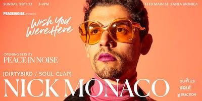 Wish You Were Here: Nick Monaco