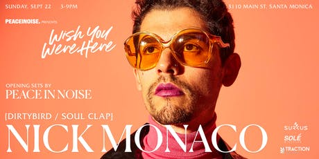 Wish You Were Here: Nick Monaco tickets