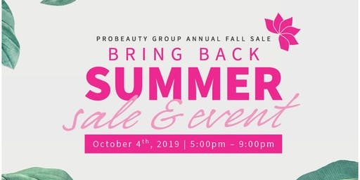 Bring Back Summer: PROBEAUTY Group annual Fall Event & Technology Showcase
