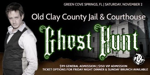 FACE YOUR FEARS GHOST HUNT - OLD CLAY COUNTY JAIL