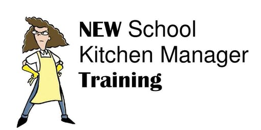 New School Kitchen Manager Training