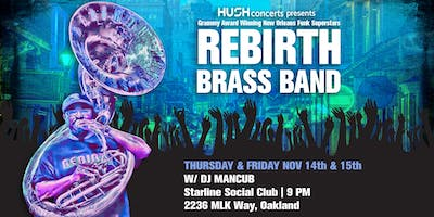Friday with REBIRTH BRASS BAND!