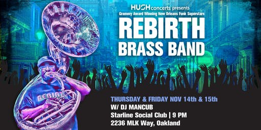 Friday with REBIRTH BRASS BAND! (SOLD OUT)