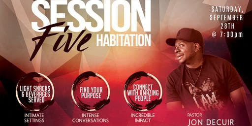 Session 5 x Habitation : Pastor Jon DeCuir