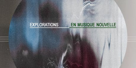Explorations en Musique Nouvelle: Thus Owls // Shapes tickets