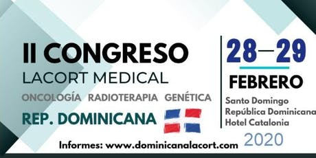 II Congreso Oncología, Radioterapia, y Genética - Lacort Medical tickets