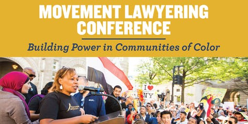 Movement Lawyering: Building Power in Communities of Color