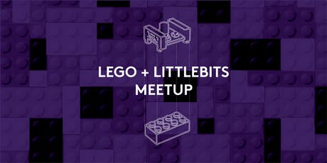 Lego + LittleBits Meetup for Kids! tickets