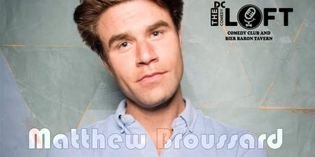 Comedy Show with Matthew Broussard from CONAN, Comedy Central tickets