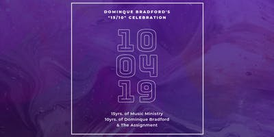 """""""15/10"""" Celebration: 15yrs. of Music Ministry 10yrs. of DB & The Assignment"""