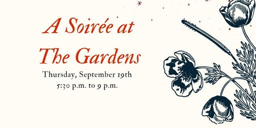 A Soiree at the Gardens