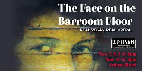 The Face on the Barroom Floor  tickets