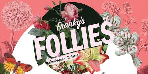 Franky's Follies