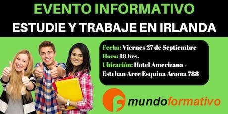Estudie y Trabaje en Irlanda (Evento Informativo - Cochabamba - Bolivia) entradas