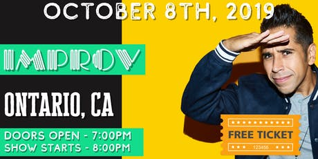 FREE TICKETS! Ontario Improv - 10/08 - Stand Up Comedy Show tickets