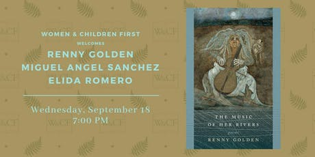 Poetry Reading: Renny Golden with Miguel Angel Sanchez & Elida Romero tickets