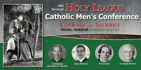 4th Annual Holy League Catholic Men's Conference  tickets