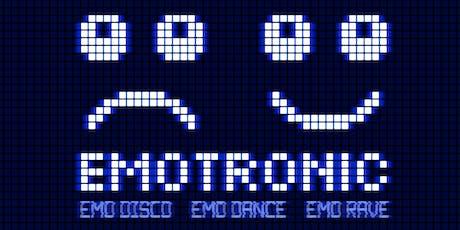 EMOTRONIC - AN EMO ELECTRONIC DANCE NITE - FREE W/RSVP tickets