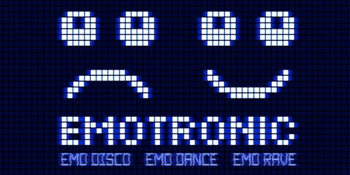 EMOTRONIC - AN EMO ELECTRONIC DANCE NITE - FREE W/RSVP