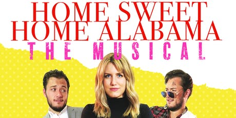 Home Sweet Home Alabama: The Musical tickets