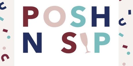 Posh N Sip tickets