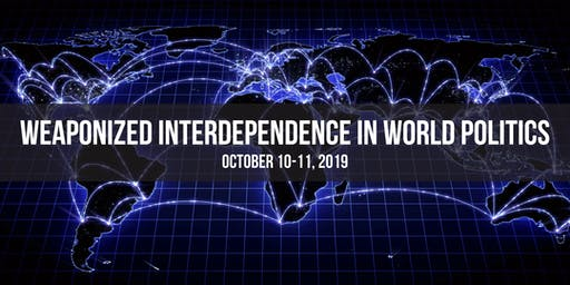 Weaponized Interdependence in World Politics
