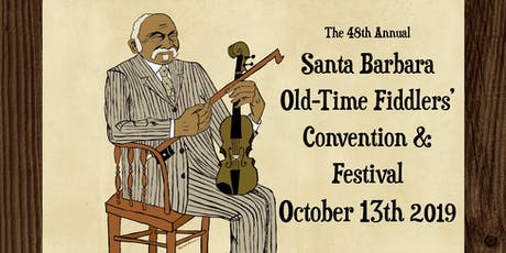 The 48th Annual Santa Barbara Old-Time Fiddlers Convention & Festival tickets