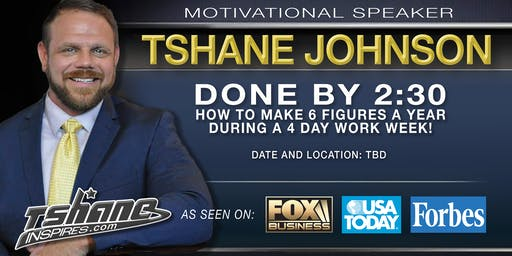 US MTG of FL Presents Done By 2:30 with TShane Johnson (Hike Across America)